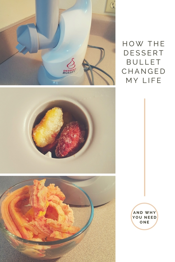 how the dessert bullet changed my life